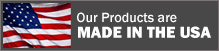 Our Products are Made in the USA!